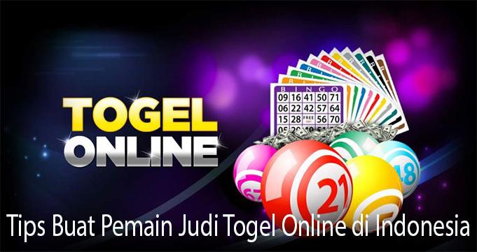 Tips Buat Pemain Judi Togel Online di Indonesia