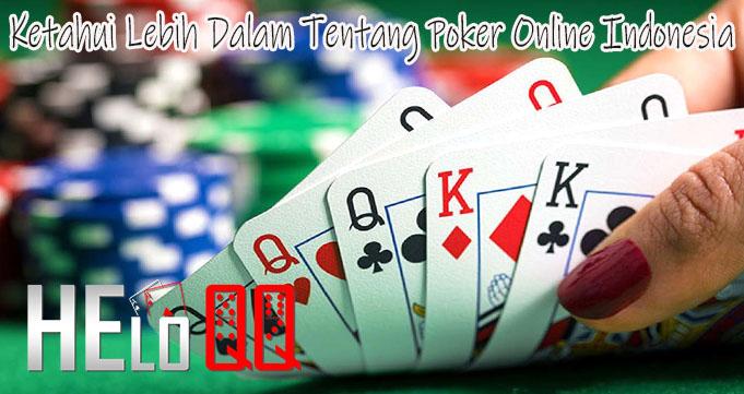 Ketahui Lebih Dalam Tentang Poker Online Indonesia